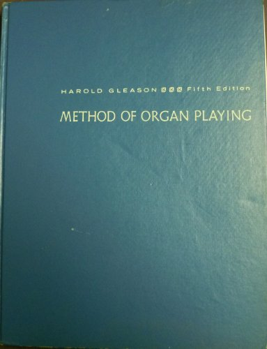 Method of Organ Playing: Gleason, Harold