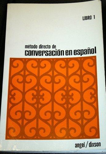 9780135794265: Metodo Directo De Conversacion En Espanol Book One