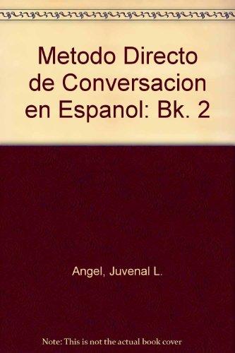 9780135794425: Metodo Directo de Conversacion en Espanol: Bk. 2