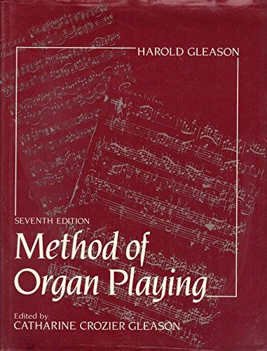 9780135794593: Method of Organ Playing