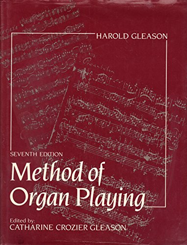 9780135794593: Method of Organ Playing