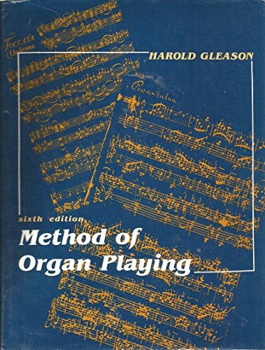 9780135794661: Method of Organ Playing