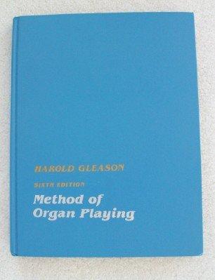 9780135794661: Method of Organ Playing