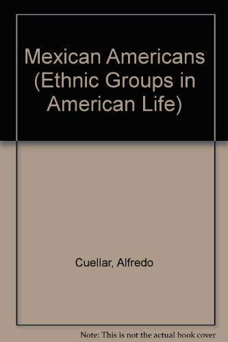 9780135794821: Mexican Americans (Ethnic Groups in American Life)