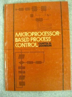 9780135806548: Microprocessor-based Process Control