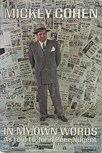9780135808528: Mickey Cohen, In My Own Words: As Told to John Peer Nugent