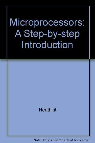 9780135810743: Microprocessors: A Step-By-Step Introduction