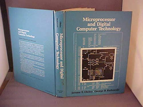 Microprocessor and Digital Computer Technology: Oleksy, Jerome E.,