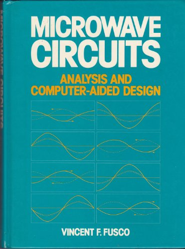 Microwave Circuits: Analysis and Computer-Aided Design: Fusco, Vincent F.