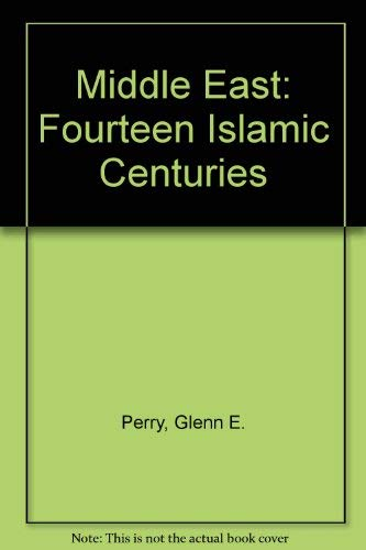 9780135816035: Middle East: Fourteen Islamic Centuries