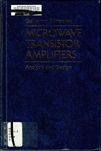 9780135816462: Microwave Transistor Amplifier: Analysis and Design