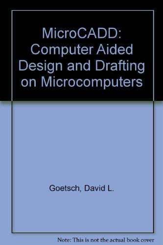 9780135819500: MicroCADD: Computer Aided Design and Drafting on Microcomputers