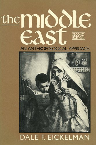 9780135822890: The Middle East: An Anthropological Approach
