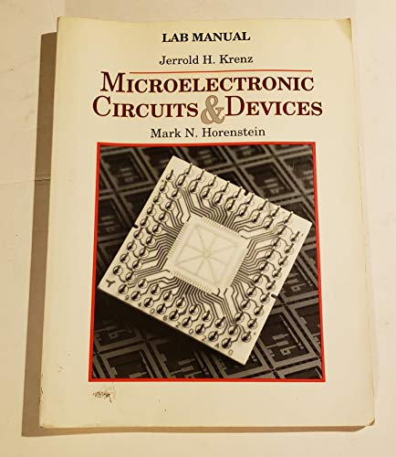 Microelectronics Circuits and Devices: Lab Manual: Krenz