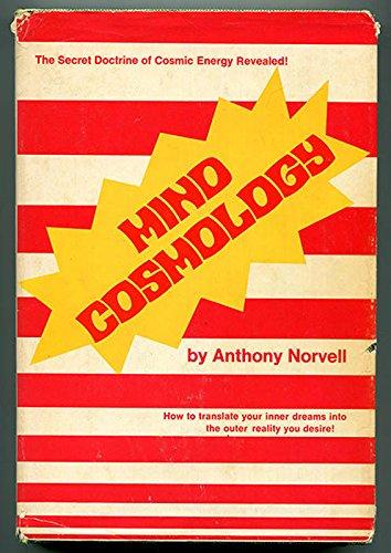 Mind cosmology: Anthony Norvell