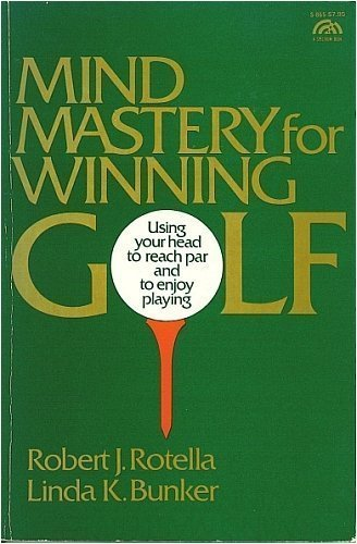 9780135833100: Mind Mastery for Winning Golf: Using Your Head to Reach Par and to Enjoy Playing