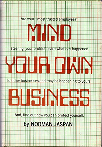 Mind Your Own Business: Jaspan, Norman