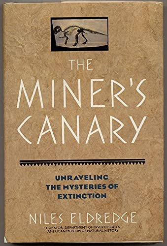 9780135836590: The Miner's Canary: Unraveling the Mysteries of Extinction