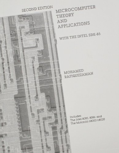 Microcomputer Theory and Applications With the Intel: Rafiquzzaman, Mohamed