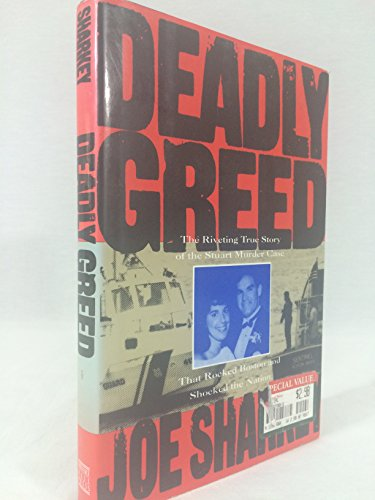 9780135841785: Deadly Greed: The Riveting True Story of the Stuart Murder Case That Rocked Boston and Shocked the Nation