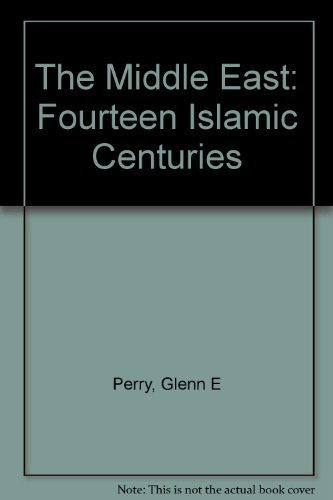 9780135844595: The Middle East: Fourteen Islamic Centuries