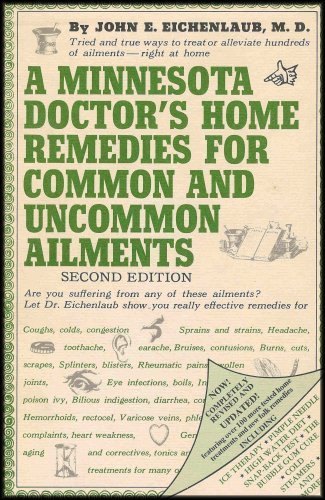 9780135845578: A Minnesota doctor's home remedies for common and uncommon ailments