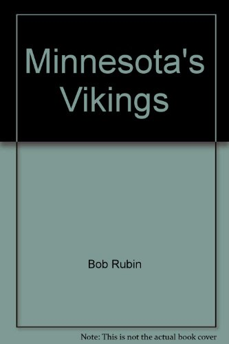Minnesota's Vikings; the Scrambler and the Purple Gang (9780135845738) by Bob Rubin