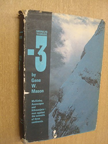 Minus Three.: Mason, Gene W.