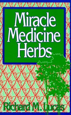 9780135851425: Miracle Medicine Herbs (Reward Books)