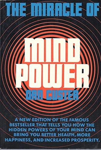 Miracle of Mind Power: Dan Custer