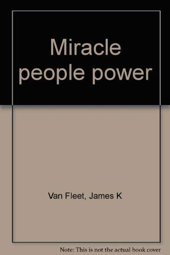 Miracle people power (0135854970) by James K Van Fleet