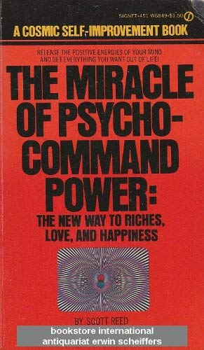 Miracle of Psycho-command Power: Reed, Scott
