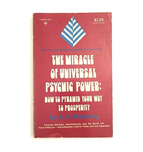 9780135857946: Miracle of Universal Psychic Power: How to Pyramid Your Way to Prosperity