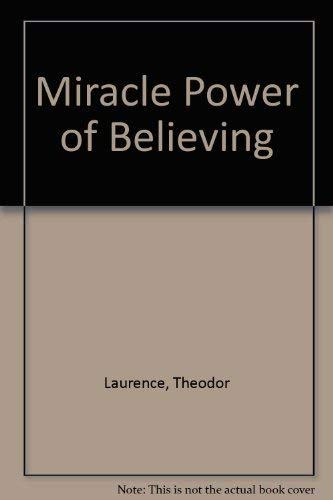 9780135858288: The Miracle Power of Believing