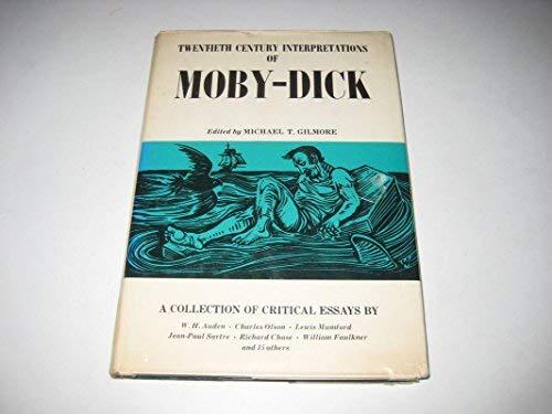 9780135860571: Twentieth Century Interpretations of Moby-Dick: A Collection of Critical Essays (A Spectrum Book)