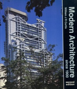 Modern Architecture William Curtis 9780135866771: modern architecture since 1900 - abebooks - william