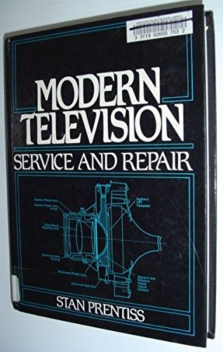 9780135869758: Modern Television Service and Repair