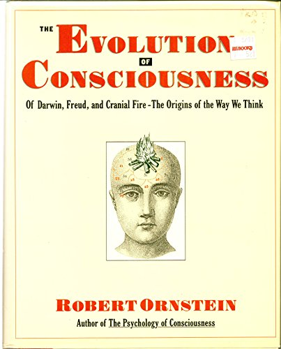 9780135875698: Evolution of Consciousness: Of Darwin, Freud, and Cranial Fire : The Origins of the Way We Think