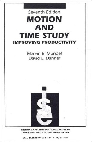 9780135883693: Motion and Time Study: Improving Productivity