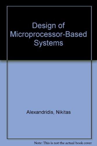 Design of Microprocessor-Based Systems: Nikitas Alexandridis