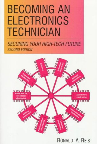 9780135889978: Becoming an Electronics Technician: Servicing Your High-Tech Future