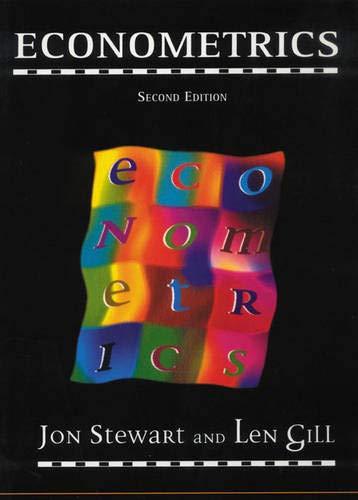 Econometrics (2nd Edition) (0135894743) by Stewart, Jan; Gill, Len