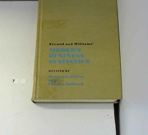 Freund and Williams' Modern business statistics: John E Freund;