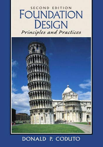 9780135897065: Foundation Design: Principles and Practices (2nd Edition)