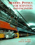 Modern Physics for Scientists and Engineers: John R. Taylor,