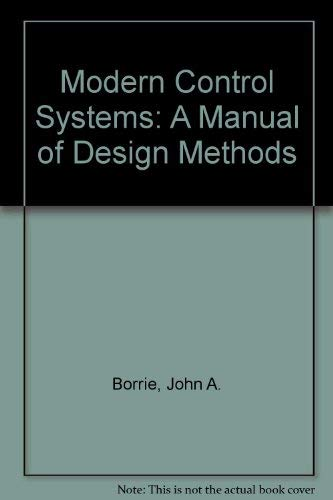 9780135902905: Modern Control Systems: A Manual of Design Methods