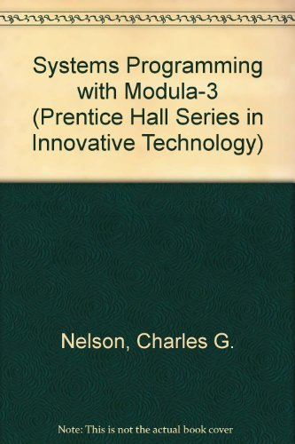 9780135904640: Systems Programming With Modula-3 (Prentice Hall Series in Innovative Technology)