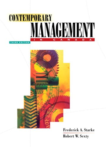 Contemporary Management in Canada: Frederick A. Starke,