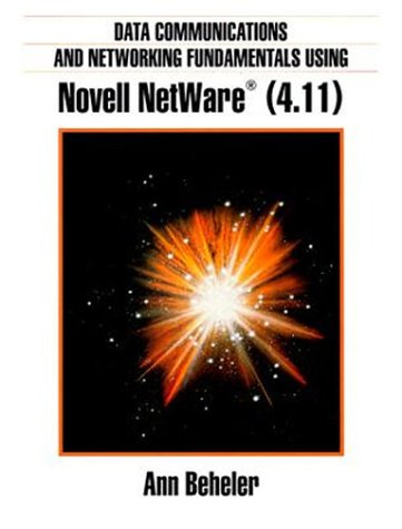 9780135920077: Data Communications and Networking Using Novell Netware (4.11)