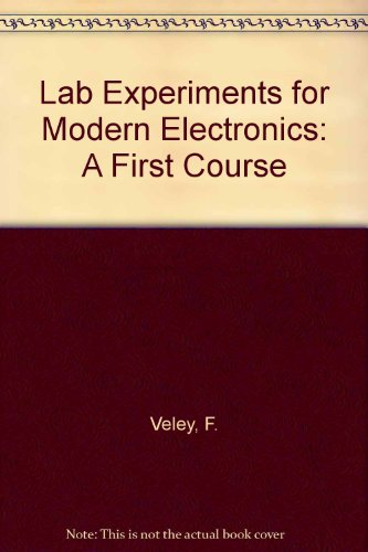 9780135931035: Lab Experiments for Modern Electronics: A First Course